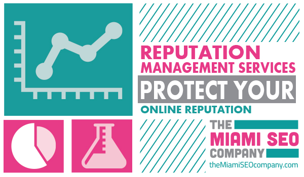 REPUTATION MANAGEMENT SERVICES - PROTECT YOUR ONLINE REPUTATION