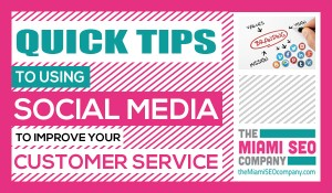 Quick Tips to Using Social Media to Improve Your Customer Service copy